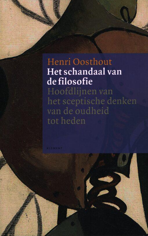Het schandaal van de filosofie - 9789086872404 - Henri Oosthout