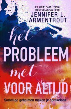 Het probleem met voor altijd - 9789401910347 - Jennifer L. Armentrout