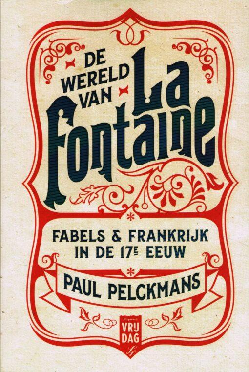De wereld van La Fontaine - 9789460015298 - Paul Pelckmans