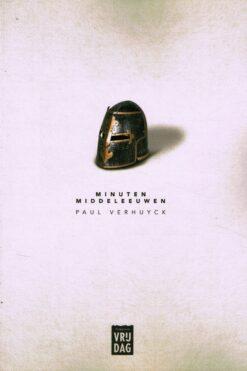 Minuten middeleeuwen - 9789460016448 - Paul Verhuyck