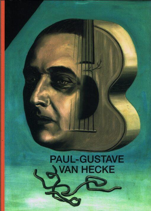 Kunstpromotor Paul-Gustave van Hecke (1887-1967) en de avant-garde - 9789461610430 -