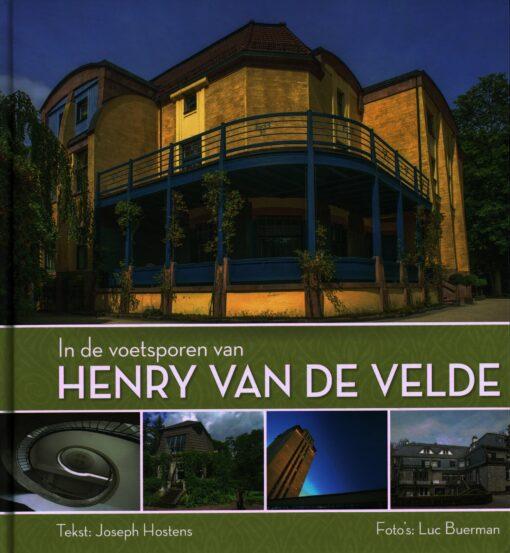 In de voetsporen van Henry van de Velde - 9789461610836 - Joseph Hostens