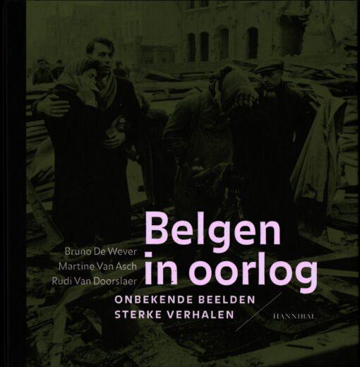 Belgen in oorlog - 9789491376290 - Bruno De Wever