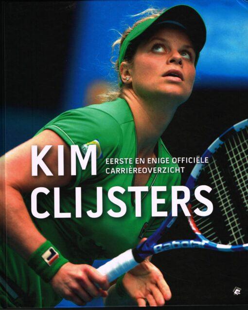 Kim Clijsters - 9789491376320 - Filip Dewulf