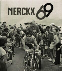 Merckx 69 - 9789491376801 - Tonny Strouken