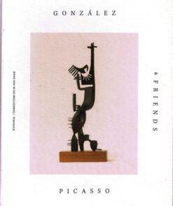 Gonzáles, Picasso & Friends - 9789492677136 -