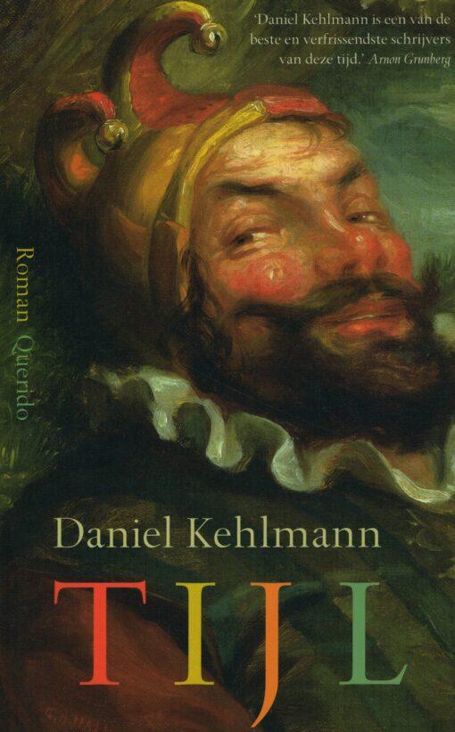 Tijl - 9789021408156 - Daniel Kehlmann