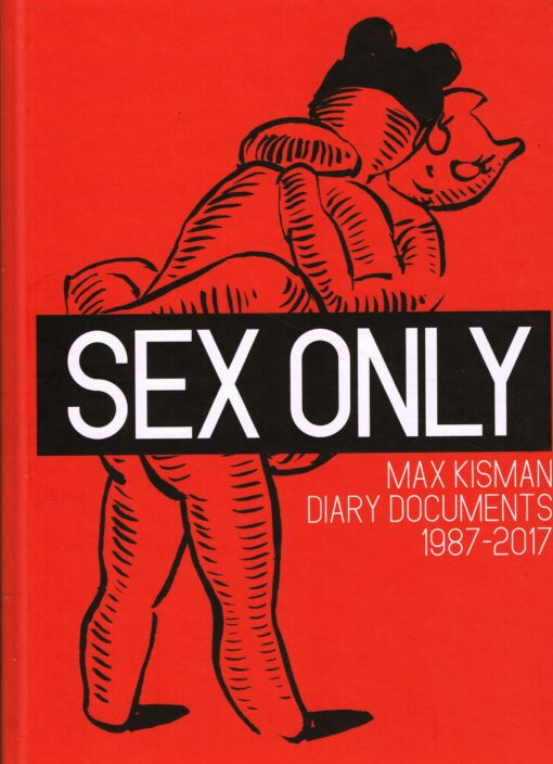 Sex only - 9789021409498 - Max Kisman