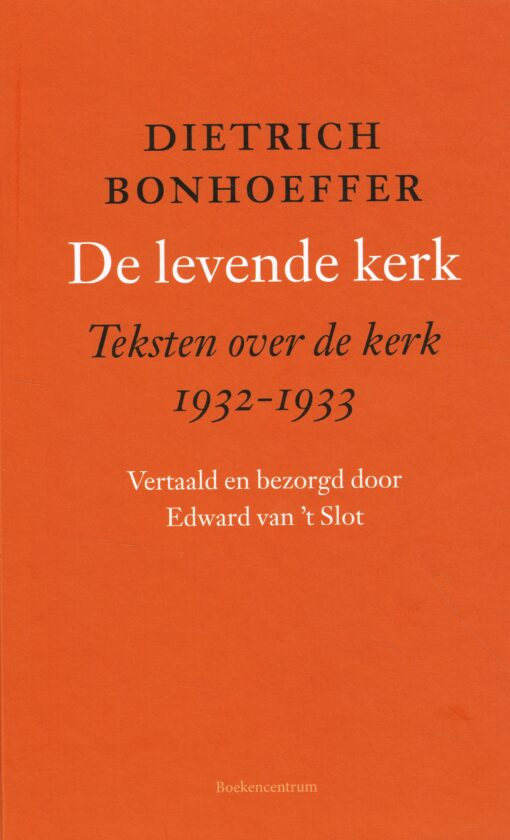 De levende kerk - 9789023950851 - Dietrich Bonhoeffer