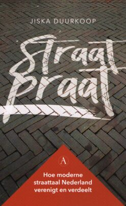 Straatpraat - 9789025308100 - Jiska Duurkoop