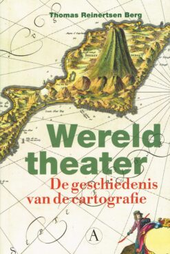 Wereldtheater - 9789025309046 - Thomas Reinertsen Berg