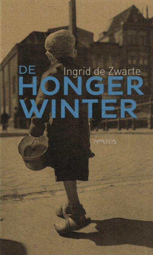 De Hongerwinter - 9789035144927 - Ingrid de Zwarte