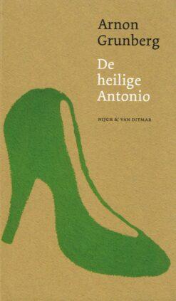 De heilige Antonio - 9789038894751 - Arnon Grunberg