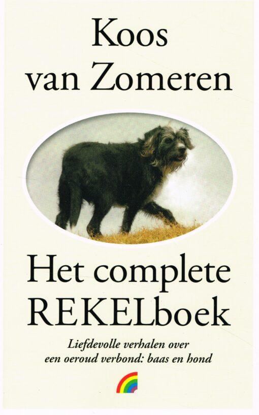 Het complete Rekelboek - 9789041712943 - Koos van Zomeren