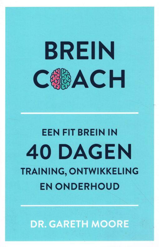 Breincoach - 9789043921329 - Dr. Gareth Moore