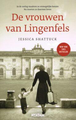 De vrouwen van Lingenfels - 9789046822227 - Jessica Shattuck