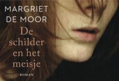 De schilder en het meisje - 9789049805463 - Margriet de Moor