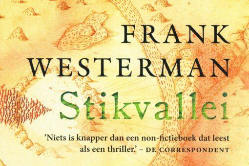 Stikvallei - 9789049805753 - Frank Westerman