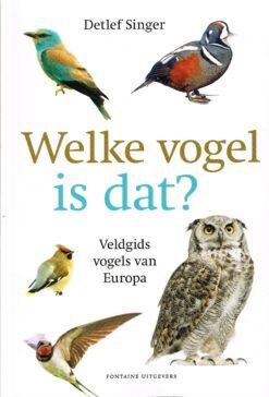 Welke vogel is dat? - 9789059568426 - Detlef Singer