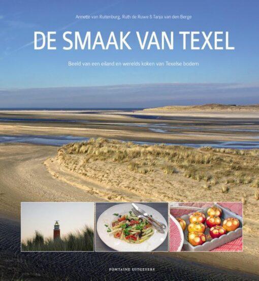 De smaak van Texel - 9789059568471 - Annette van Ruitenburg