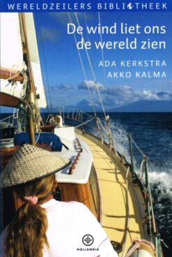 De wind liet ons de wereld zien - 9789064106668 - Ada Kerkstra