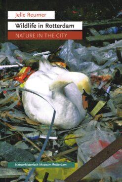 Wildlife in Rotterdam - 9789073424005 - Jelle Reumer