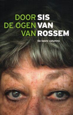 Door de ogen van Sis van Rossem - 9789085716761 - Sis van Rossem
