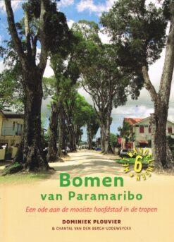 Bomen van Parimaribo - 9789460224256 - Dominiek Plouvier