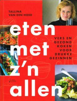 Eten met z'n allen - 9789462501799 - Tallina van den Hoed