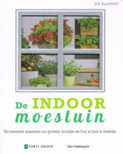 De indoor moestuin - 9789491853173 - Zia Allaway