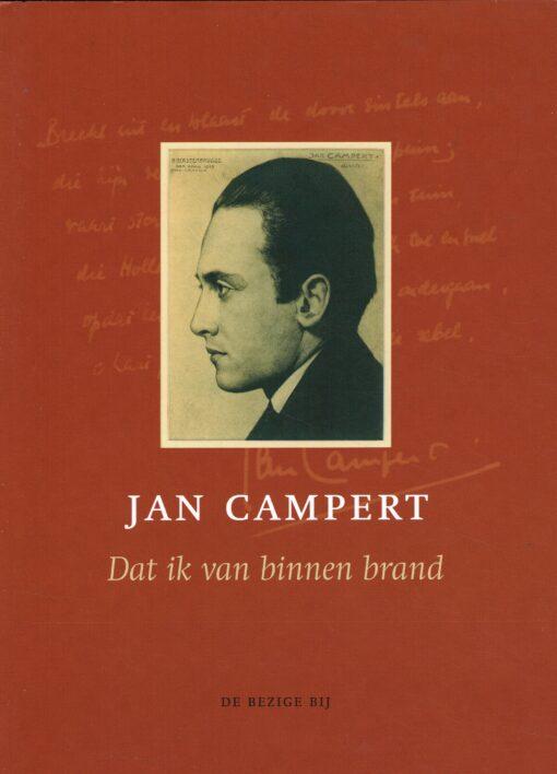 Dat ik van binnen brand - 9789023414483 - Jan Campert