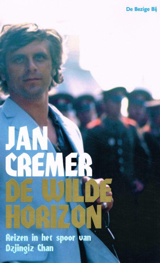 De wilde horizon - 9789023439448 - Jan Cremer