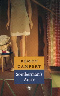 Somberman's actie - 9789023463320 - Remco Campert