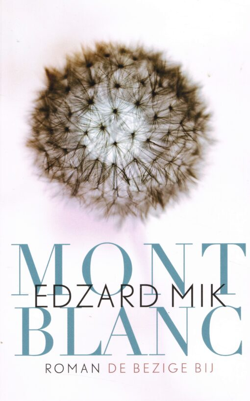 Mont Blanc - 9789023469681 - Edzard Mik