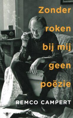 Zonder roken bij mij geen poëzie - 9789023498506 - Remco Campert