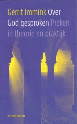 Over God gesproken - 9789023952336 - Gerrit Immink
