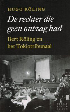 De rechter die geen ontzag had - 9789028425965 - Hugo Röling