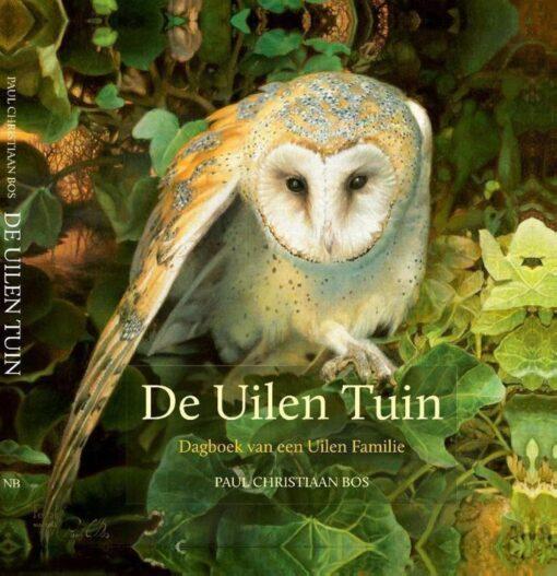 De uilen tuin - 9789033000065 - Paul Christiaan Bos