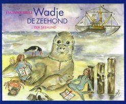Wadje de zeehond - 9789033000416 - Yvonne Brill