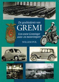 De geschiedenis van Gremi - 9789033003622 - Willem Pol