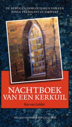 Nachtboek van een kerkuil - 9789033004513 - Bas van Gelder