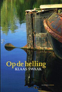 Op de helling - 9789033004544 - Klaas Swaak