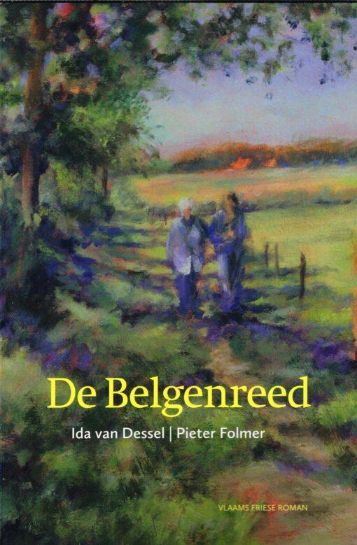 De Belgenreed - 9789033004568 - Ida van Dessel
