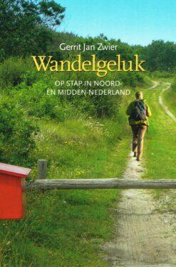 Wandelgeluk - 9789033004711 - Gerrit Jan Zwier