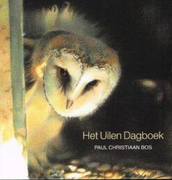 Het uilendagboek - 9789033004766 - Paul Christiaan Bos