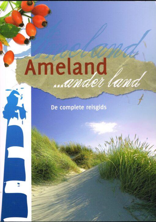 Ameland? ander land - 9789033007774 - Jolanda de Kruyf