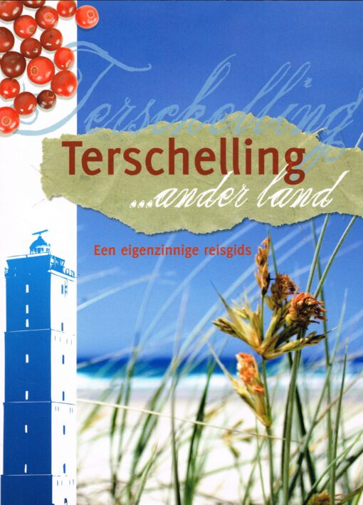 Terschelling… ander land - 9789033008184 - Jolanda de Kruyf