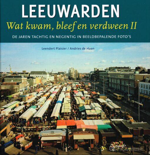 Leeuwarden - 9789033008429 - Leendert Plaisier