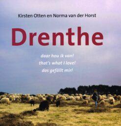 Drenthe, daar hou ik van! - 9789033008757 - Kirsten Otten