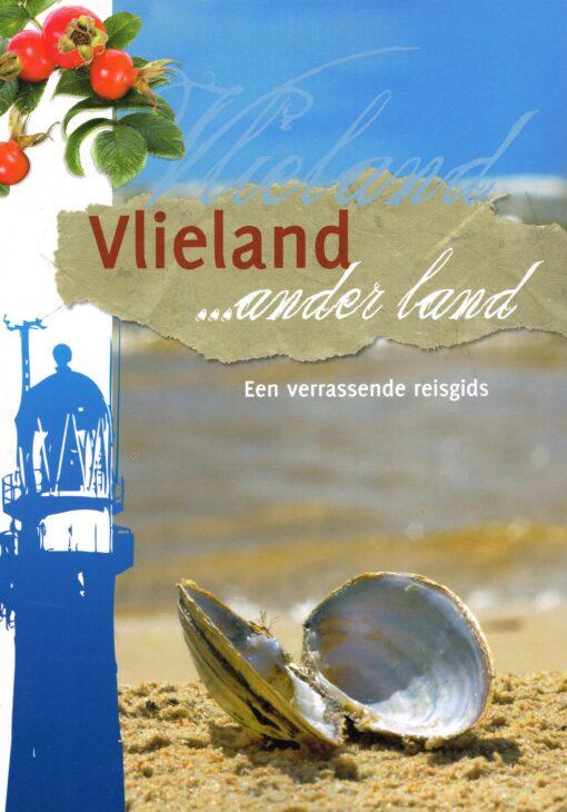 Vlieland… ander land - 9789033008955 - Jolanda de Kruyf